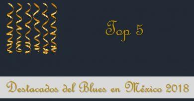 Destacados del Blues en México 2018