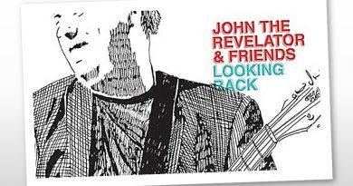 John The Revelator & Friends, Looking Back
