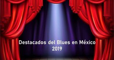 Destacados del Blues en México 2019