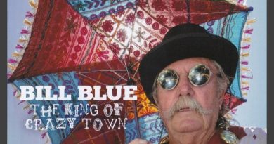 Bill Blue: The King of Crazy Town